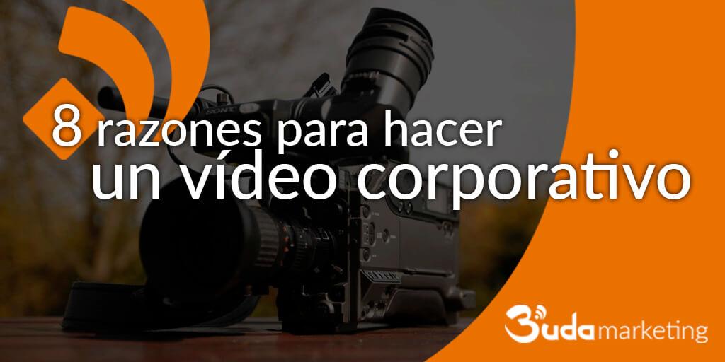 razones para hacer videos corporativos