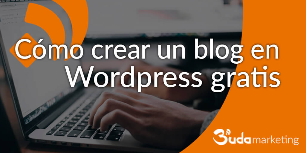 crear un blog en Wordpress gratis