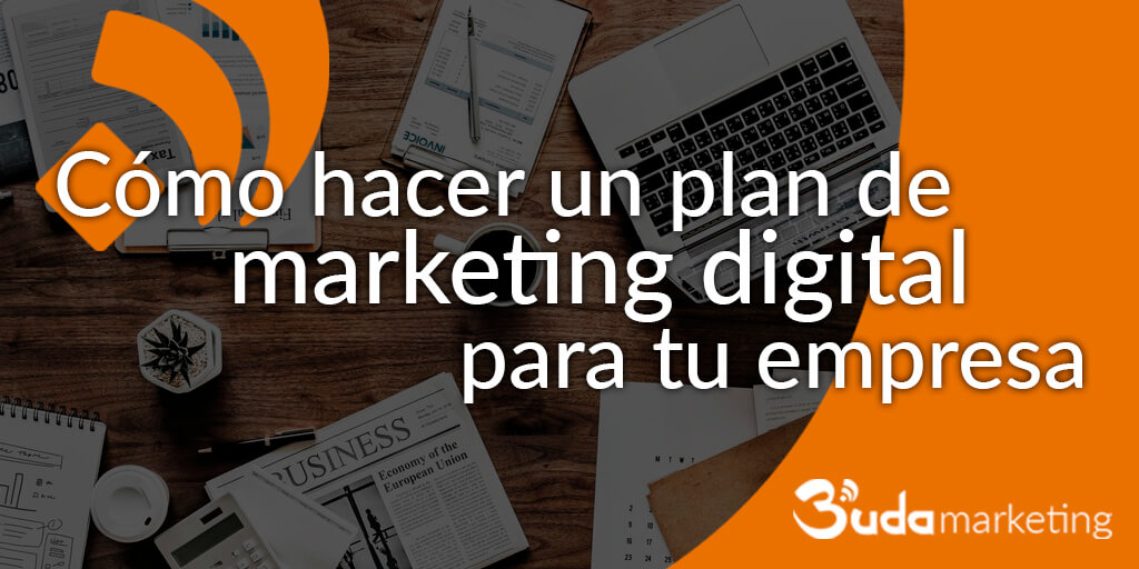 hacer un plan de marketing digital