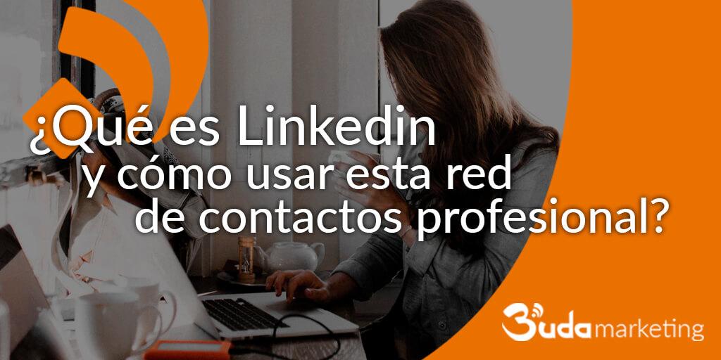 qué es Linkedin, como usar LinkedIn