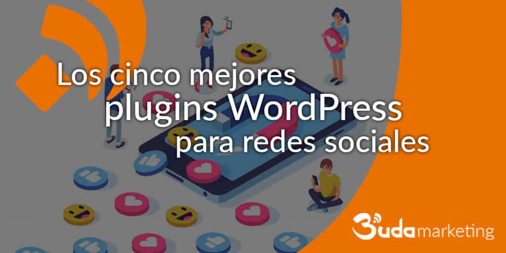 Los cinco mejores plugins WordPress para redes sociales