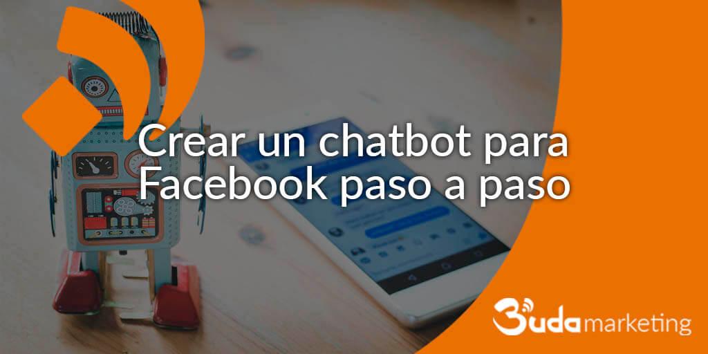 Crear un chatbot para Facebook paso a paso
