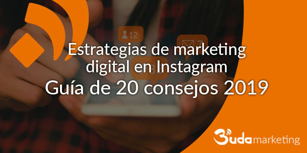 Estrategias de marketing digital en Instagram
