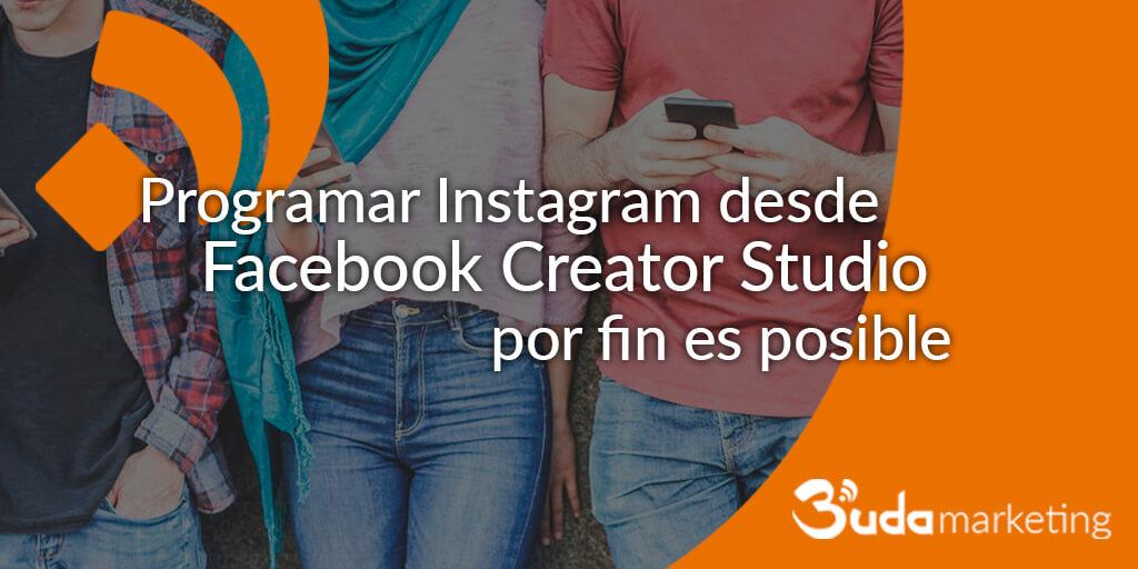 programar en instagram desde facebook creator studio