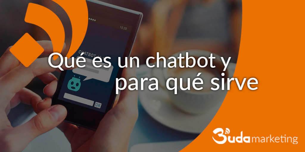 Qué es un chatbot y para qué sirve