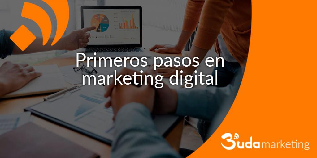 Primeros pasos en marketing digital