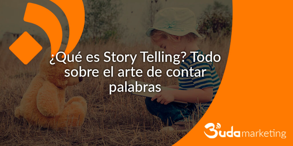 Que es Story Telling