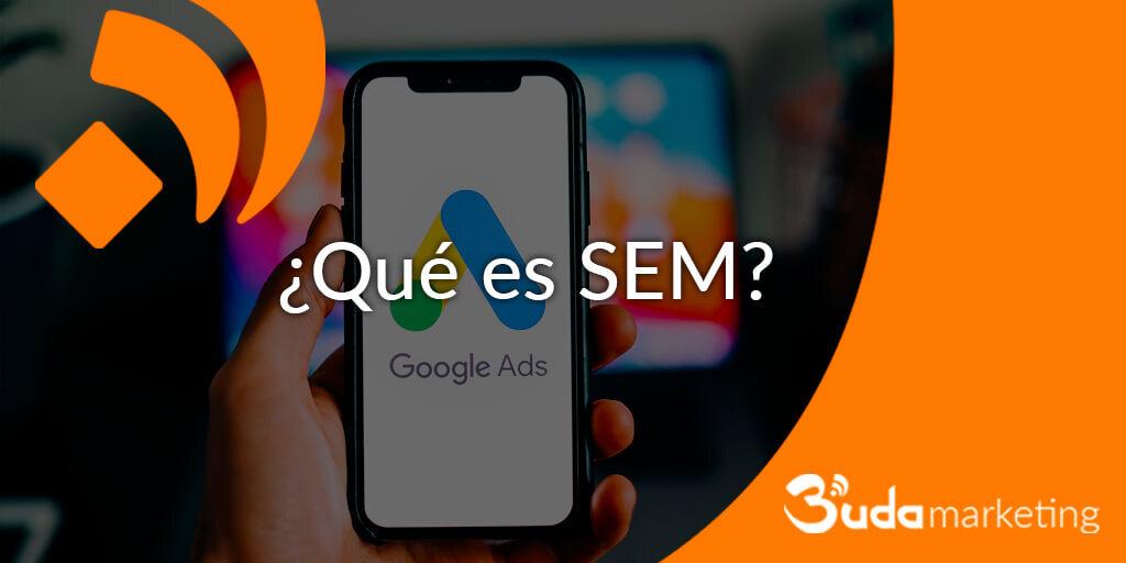 ¿Qué es SEM?