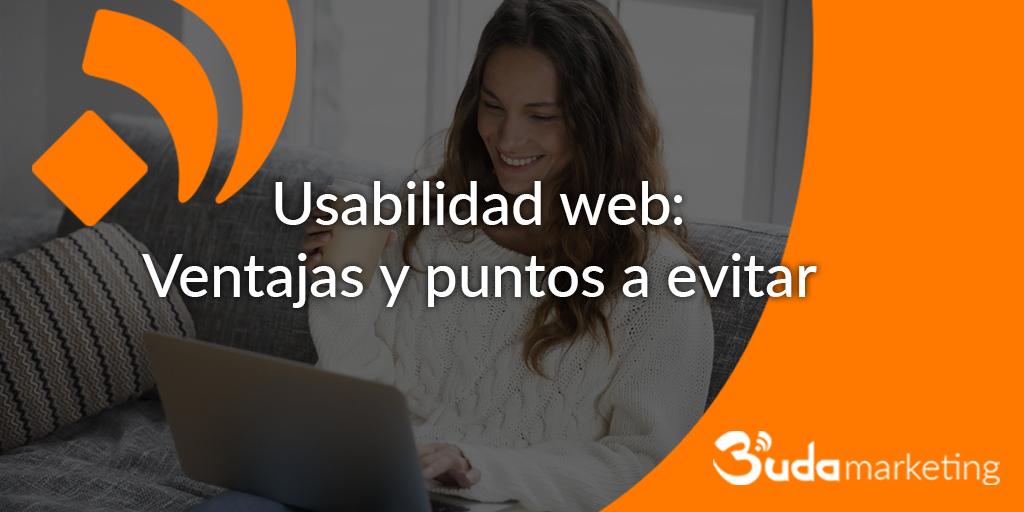 Usabilidad web: ventajas y puntos a evitar