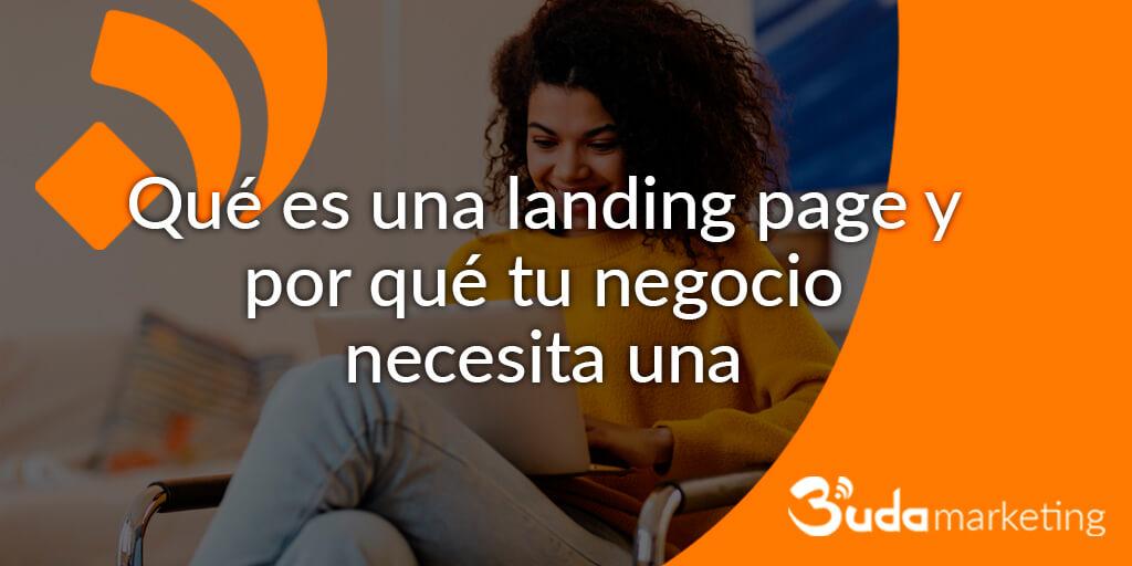 Qué es una landing page y por qué tu negocio necesita una