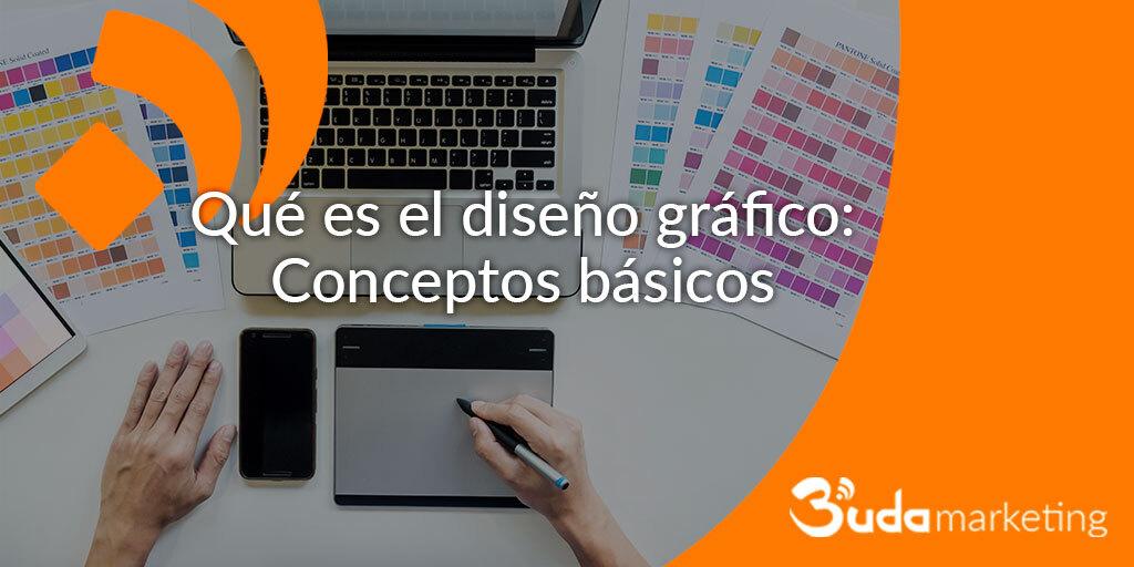 Qué es el diseño gráfico: conceptos básicos